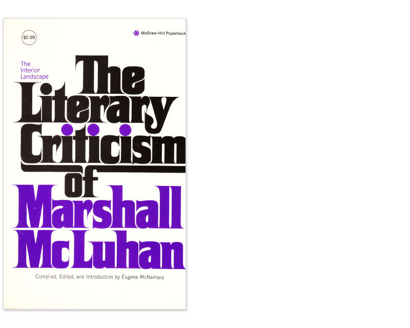 ... Landscape: The Literary Criticism of Marshall McLuhan, 1943-1962
